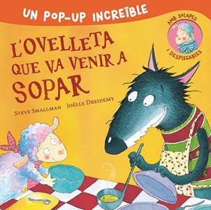 OVELLETA QUE VA VENIR A SOPAR (POP-UP), L' | 9788448857233 | SMALLMAN, STEVE