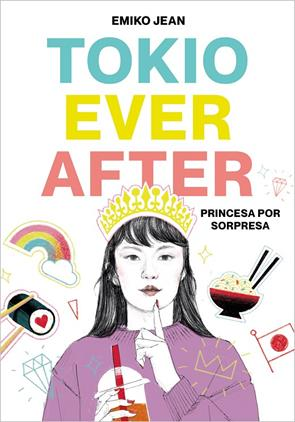 TOKIO EVER AFTER : PRINCESA POR SORPRESA | 9788418483042 | JEAN, EMIKO